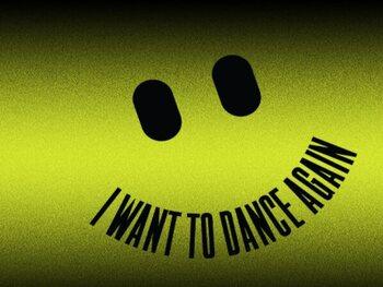 I Want to Dance Again